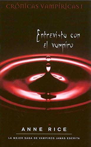 Entrevista con el vampiro (Crónicas Vampíricas 1) (B DE BOLSILLO)