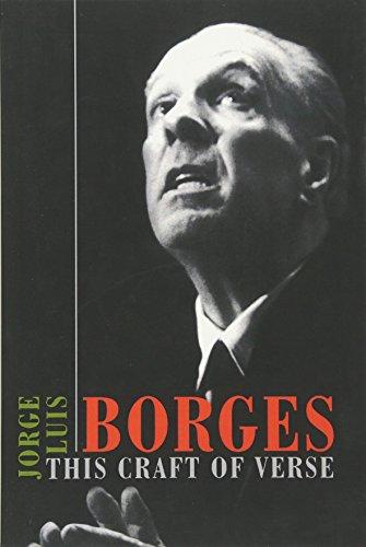 This Craft of Verse (The Charles Eliot Norton Lectures) por Jorge Luis Borges