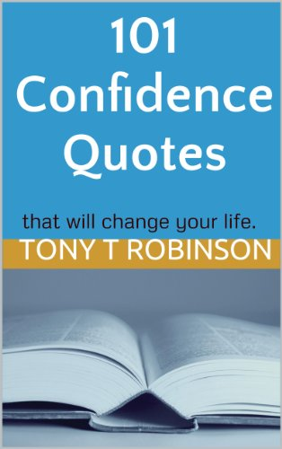 101 Confidence Quotes That Will Change Your Life English Edition