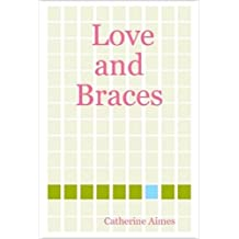 Love and Braces (A Dr.Samantha Wrighting novel Book 2) (English Edition)