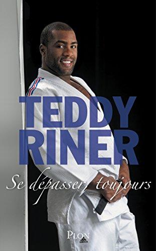 Se dépasser, toujours par Teddy RINER