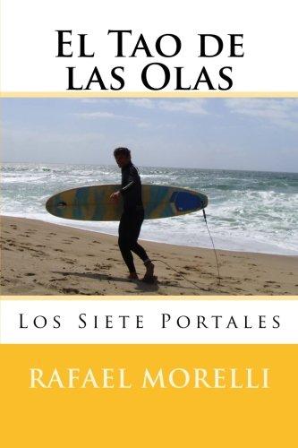 El Tao de las Olas: Los Siete Portales: Volume 2