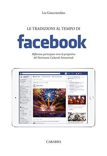 le-tradizioni-al-tempo-di-facebook-riflessione-partecipata-verso-la-prospettiva-del-patrimonio-cultu