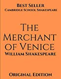 The Merchant of Venice: Amazon Classics Edition ( Annotated) First Edition.