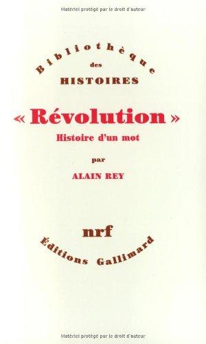 «Révolution»: Histoire d'un mot