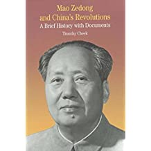 Mao Zedong China's Revolution: A Brief History with Documents (The Bedford Series in History and Culture)