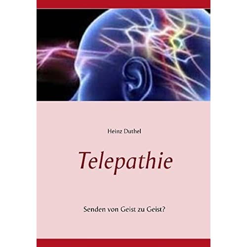 Telepathie by Heinz Duthel (2015-04-10)