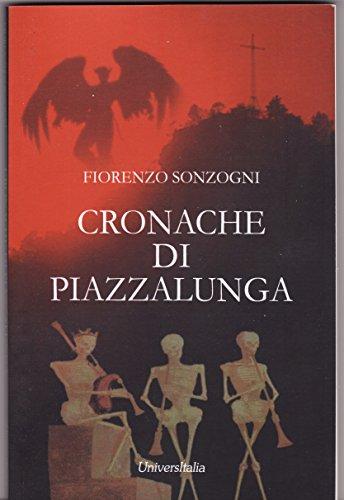 Cronache di Piazzalunga (Horror Projet Vol. 11)