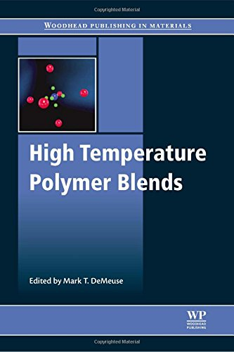 High Temperature Polymer Blends (Woodhead Publishing in Materials)