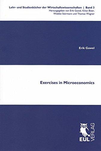 Exercises in Microeconomics (Lehr- und Studienbücher der Wirtschaftswissenschaft)