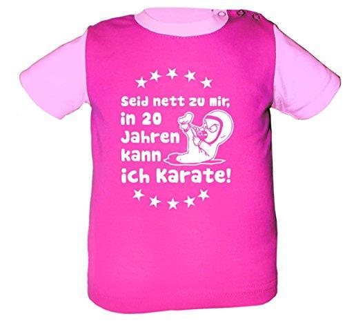 KLEINER FRATZ Baby Shirt Multicolor (Farbe Pink-Rosa) (Größe 122-128) Seid Nett zu Mir Wenn Ich groß Bin Kann Ich Karate/Cook