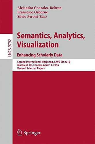 semantics-analytics-visualization-enhancing-scholarly-data-second-international-workshop-save-sd-201