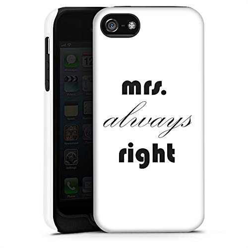 Apple iPhone X Silikon Hülle Case Schutzhülle Sprüche Mrs. Always Right Liebe Black and White Tough Case matt