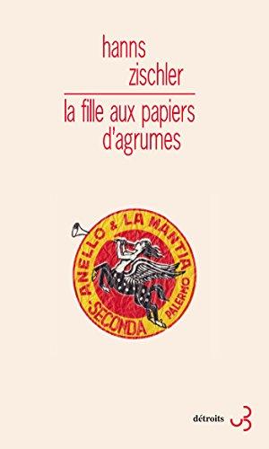 la-fille-aux-papiers-dagrumes-detroits