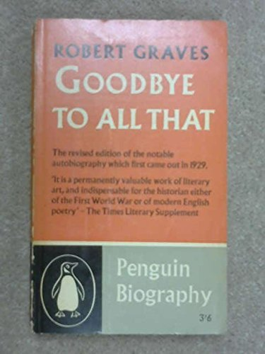 Modern Classics Goodbye To All That by Robert Graves (1960-01-05)