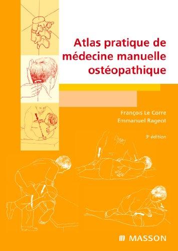 Atlas pratique de médecine manuelle ostéopathique (Ancien Prix éditeur : 80 euros)