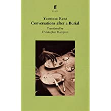 Conversations after a Burial (Faber Plays) by Yasmina Reza (2000-09-18)