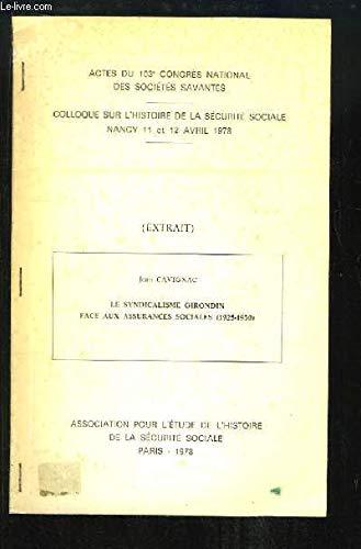 Le syndicalisme Girondin face aux assurances sociales (1925 - 1920)