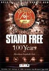 Aberdeen Fc - Stand Free: 100 Years of [DVD]
