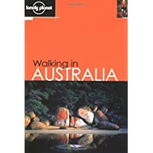 Lonely Planet Walking in Australia by Sandra Bardwell (2001-02-02)