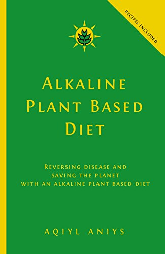 alkaline plant based diet pdf aqiyl aniys