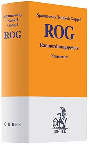 Raumordnungsgesetz (ROG) (Gelbe Erläuterungsbücher)