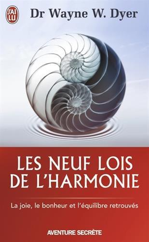 les-neuf-lois-de-l-39-harmonie-la-joie-le-bonheur-et-l-39-quilibre-retrouvs