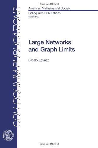 Large Networks and Graph Limits (Colloquium Publications)