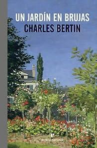 Un Jardin En Brujas par Charles Bertin