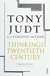 Thinking the Twentieth Century by Timothy Snyder (2013-02-07)