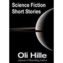 Science Fiction (Sci Fi) Short Stories (Fantasy, Horror, Paranormal, Suspense, Science Fiction Book 1) (English Edition)