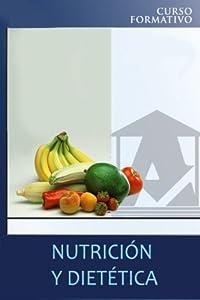 dietética: Nutrición y dietética: curso formativo