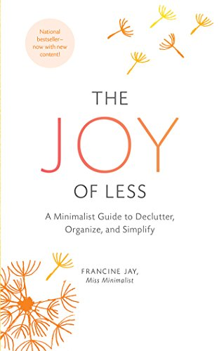 the-joy-of-less-a-minimalist-guide-to-declutter-organize-and-simplify