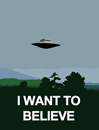 X Files I Want to Believe (14x18 inch, 35x46 cm) Silk Poster Seta Manifesto PJ11-61D8