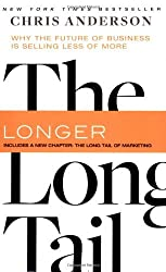 The Long Tail: Why the Future of Business is Selling Less of More by Chris Anderson (2008-07-08)