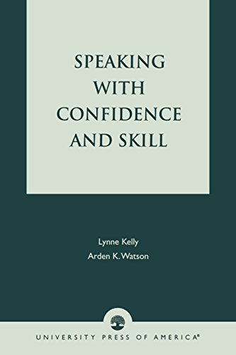 Speaking With Confidence and Skill by Lynne Kelly (2002-03-30)