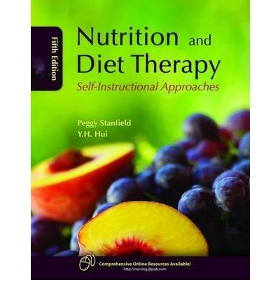 [(Nutrition and Diet Therapy: Self-Instructional Approaches)] [Author: Peggy S. Stanfield] published on (July, 2009)