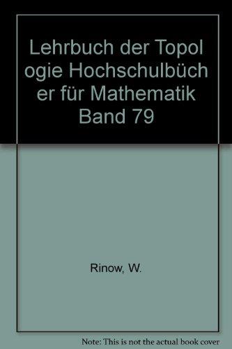LehrbuchderTopologieHochschulbücher für Mathematik Band 79 par W. Rinow