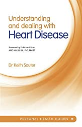 Understanding and Dealing with Heart Disease (Personal Health Guides)