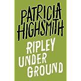 Ripley Under Ground: A Virago Modern Classic