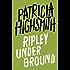Ripley Under Ground: A Virago Modern Classic (Ripley Series Book 2)