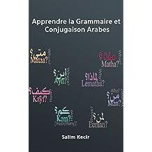 Apprendre la Grammaire et Conjugaison Arabes