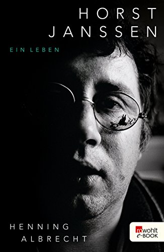 Horst Janssen: Ein Leben