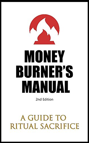 The money burners manual a guide to ritual sacrifice ebook the money burners manual a guide to ritual sacrifice by harris jonathan fandeluxe Document