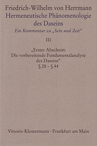 hermeneutische-phanomenologie-des-daseins-3-ein-kommentar-zu-sein-und-zeit-band-3-erster-abschnitt-d