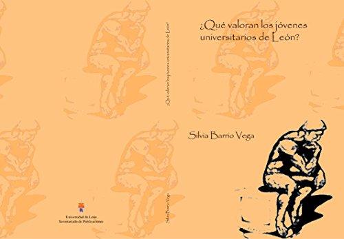 ¿Qué valoran los jóvenes universitarios de León? por Silvia Barrio Vega