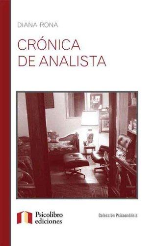 Crónica de Analista por Diana Rona