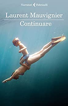 Continuare di [Mauvignier, Laurent]