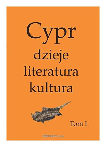 Cypr: dzieje, literatura, kultura [KSIÄĹťKA]
