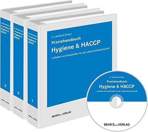 Praxishandbuch Hygiene und HACCP: Leitfaden mit Arbeitshilfen für die Lebensmittelwirtschaft
